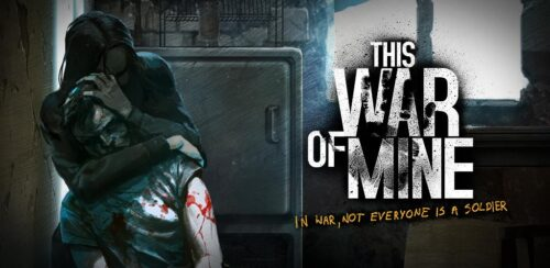 This War of Mine Android Games